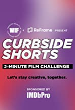 Curbside Shorts 2-Minute Film Challenge