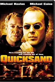 Michael Caine and Michael Keaton in Quicksand (2003)