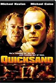 Quicksand (2003) Poster - Movie Forum, Cast, Reviews