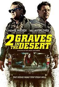 William Baldwin, Michael Madsen, and Cassie Howarth in 2 Graves in the Desert (2020)