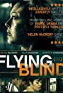 Flying Blind (2012) Poster