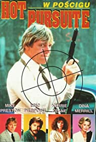 Kerrie Keane, Dina Merrill, Eric Pierpoint, and Michael Preston in Hot Pursuit (1984)