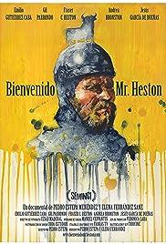 Bienvenido Mr. Heston Poster