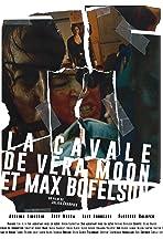 La Cavale de Vera Moon et Max Bofelson