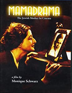 Watch date movie Mamadrama: The Jewish Mother in Cinema by [UltraHD]