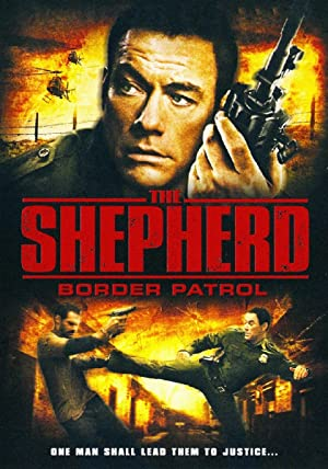 The Shepherd: Border Patrol (2008)