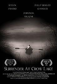 Surrender At Crow Lake Poster