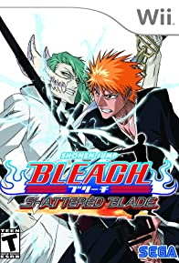 Primary photo for Bleach: Shattered Blade