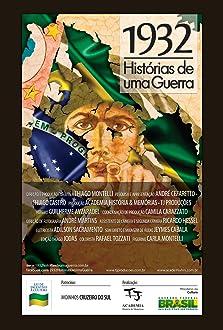 1932: Histórias de uma Guerra (2013)