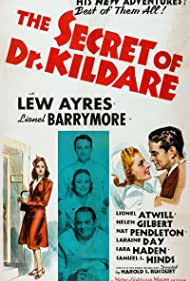 Lew Ayres, Lionel Barrymore, and Laraine Day in The Secret of Dr. Kildare (1939)
