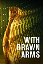 With Drawn Arms