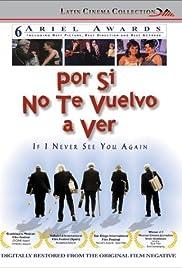 Por si no te vuelvo a ver(1997) Poster - Movie Forum, Cast, Reviews