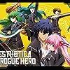 Aesthetica of a Rogue Hero (2012)