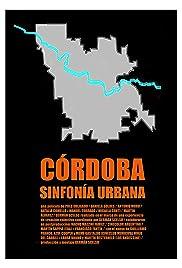 Córdoba, sinfonía urbana