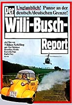 The Willi Busch Report