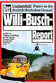 The Willi Busch Report Poster