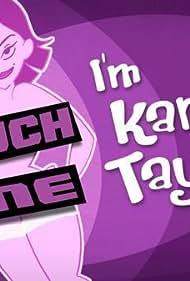Touch Me, I'm Karen Taylor (2006)