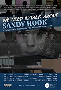 Primary photo for We Need to Talk About Sandy Hook