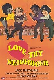 Love Thy Neighbour (1973) Poster - Movie Forum, Cast, Reviews