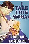 I Take This Woman (1931)