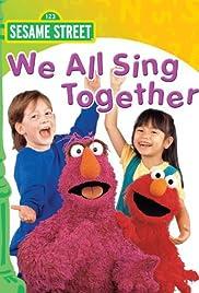 Sesame Street: We All Sing Together Poster