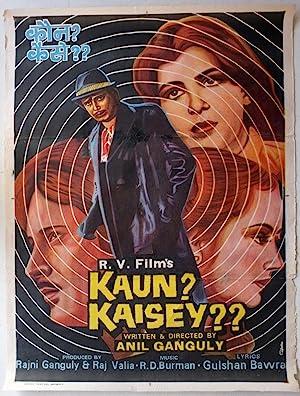 Kaun? Kaisey? movie, song and  lyrics