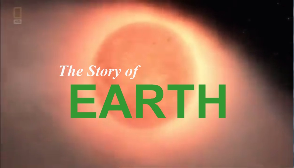 National Geographic The Story Of Earth 2011