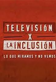 Televisión por la inclusión Poster