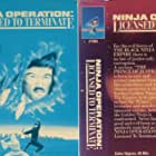 Ninja Operation: Licensed to Terminate (1987)
