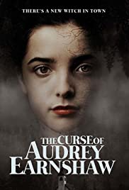 The Curse of Audrey Earnshaw Poster