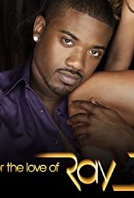 Primary photo for For the Love of Ray J
