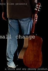 Small Change (2010)