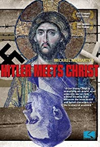 Primary photo for Hitler Meets Christ