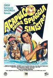 Acapulco, prima spiaggia... a sinistra Poster