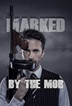 Marked by the Mob
