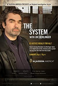 Primary photo for The System with Joe Berlinger