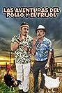Las Aventuras Del Pollo Y El Frijol (2019) Poster