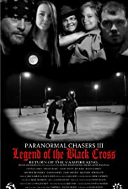 Paranormal Chasers Legend of the Black Cross Poster