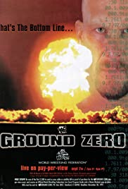 WWF in Your House: Ground Zero (1997) Poster - TV Show Forum, Cast, Reviews