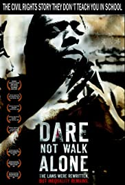 Dare Not Walk Alone Poster