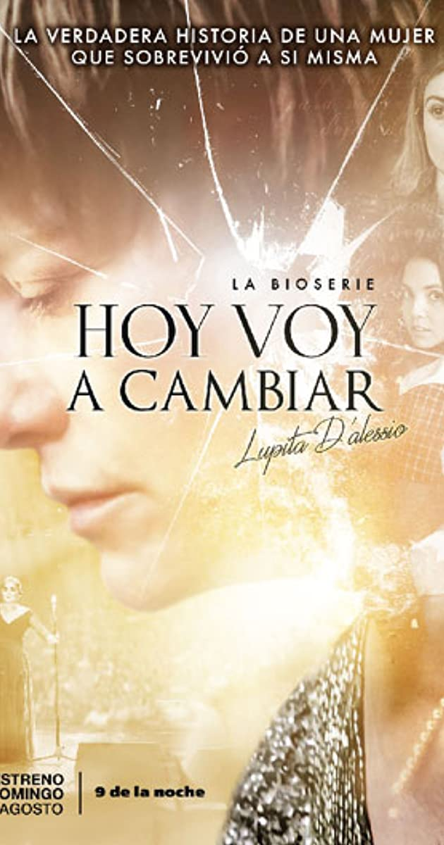 Hoy voy a cambiar (TV Mini-Series 2017– ) - Full Cast & Crew