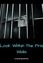A Look Within the Prison Walls