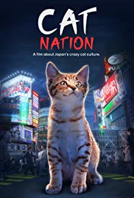 Primary photo for Cat Nation: A Film About Japan's Crazy Cat Culture