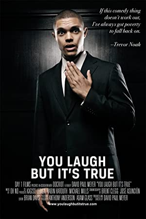 You Laugh But It's True (2011)