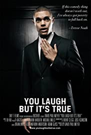 You Laugh But It's True Poster
