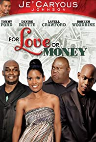 Primary photo for For Love or Money