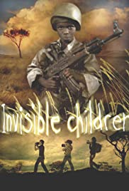 Invisible Children (2006) Poster - Movie Forum, Cast, Reviews