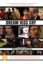 Dream Kiss Cry