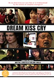Dream Kiss Cry Poster