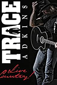 Trace Adkins: Live Country! (2014)